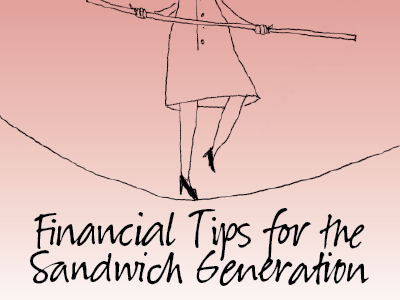 Financial Tips for the Sandwich Generation