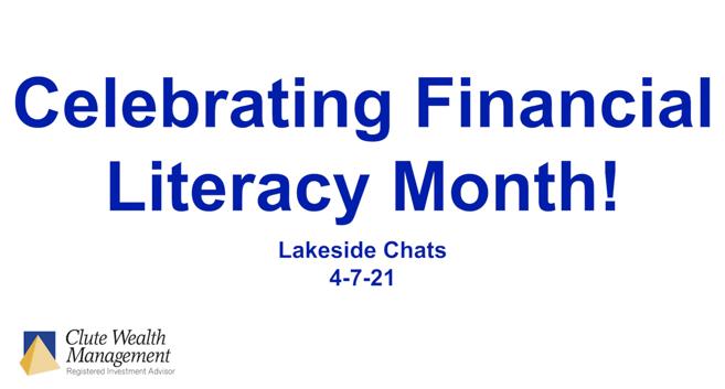 Celebrating Financial Literacy Month!