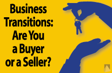 Buyer or Seller: You need the right business transition plan