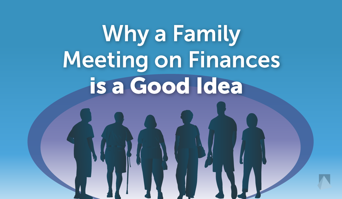 why a family meeting on finances is a good idea